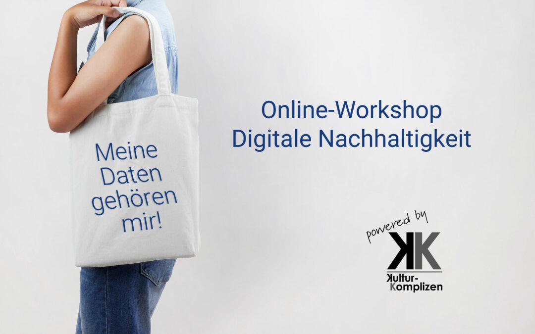 Digital nachhaltig – Einladung zum Online-Workshop